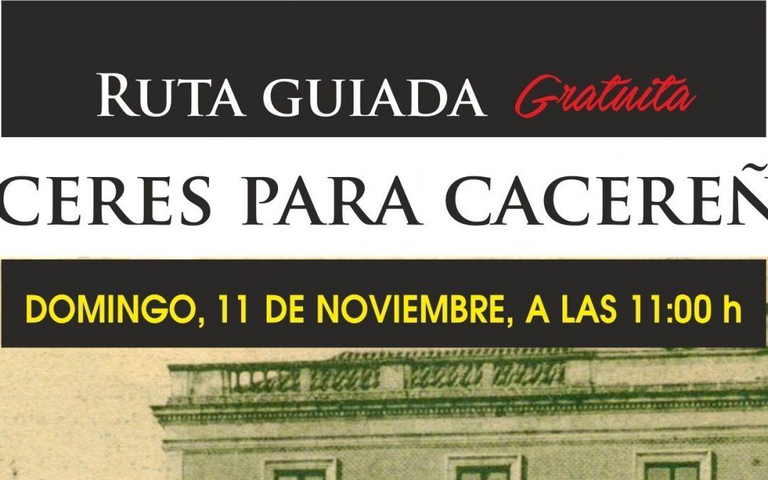 Cáceres para cacereños: descubrir el Cáceres moderno (11 de noviembre de 2018)