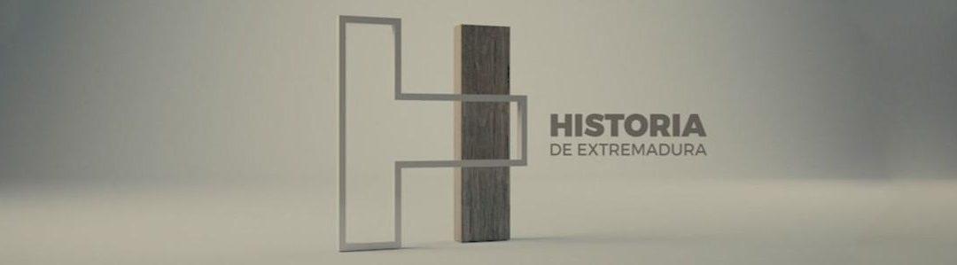 Adelanto de la nueva temporada de «Historia de Extremadura» (Canal Extremadura TV)