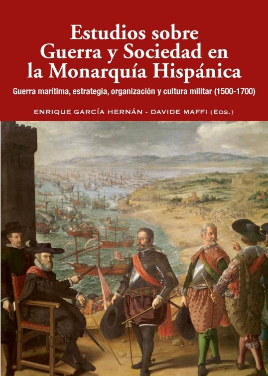 Portada de la obra Guerra y Sociedad en la Monarquía Hispánica, con estudio de María José Rodríguez Trejo