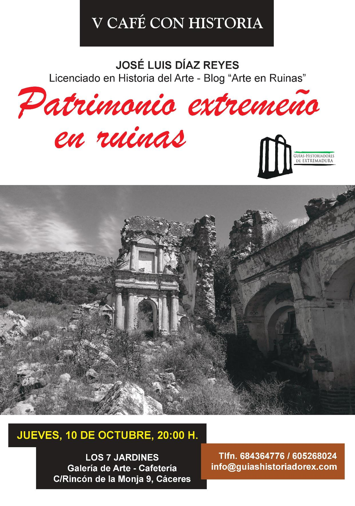 Cartel de la V edición de Cafés con Historia, con José Luis Díaz Reyes, del Blog Arte en Ruinas