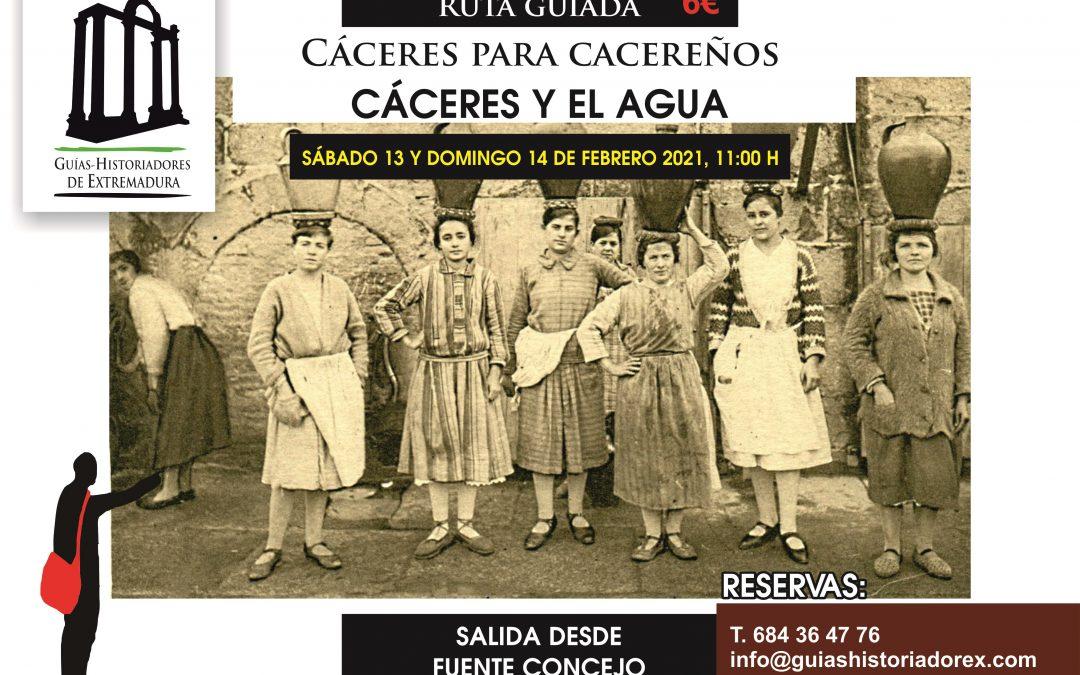 Cáceres para cacereños, Cáceres y el agua (13 y 14 de febrero)