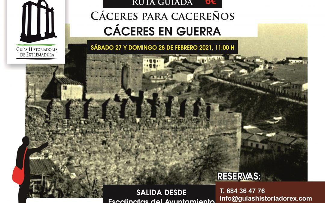 Cartel de Cáceres en guerra, nuevo ciclo Cáceres para cacereños (27 y 28 de febrero de 2021)