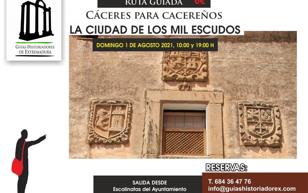 Cáceres para cacereños: la ciudad de los mil escudos (1 de agosto de 2021)